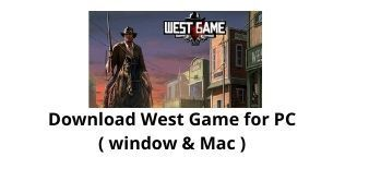 Download West Game for PC