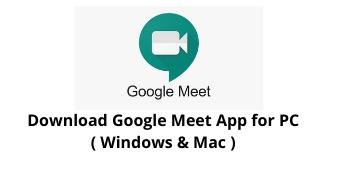 Download Google Meet App for PC