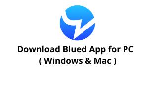 Download Blued App for Windows 10