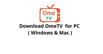 Download OmeTV for Windows 10