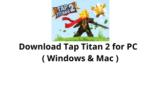 Download Tap Titan Game for PC