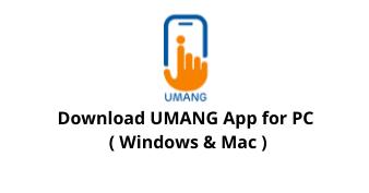 Download UMANG App for Windows 10