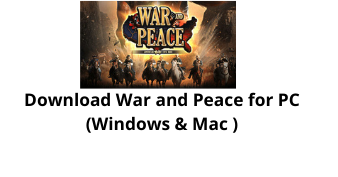 Download War and Peace Game for Windows 10