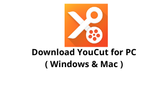 Download YouCut App for Windows 10