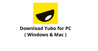 Download Yubo App for Windows 10