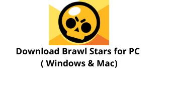Download Brawl stars Game for Windows 10