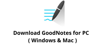 Download GoodNotes for Windows 10