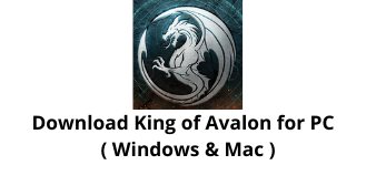 download king of avalon for windows 10