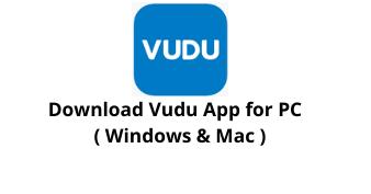 Downlod Vudu App for Windows 10