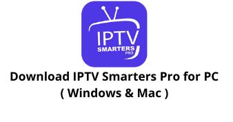 download iptv smarters pro for windows